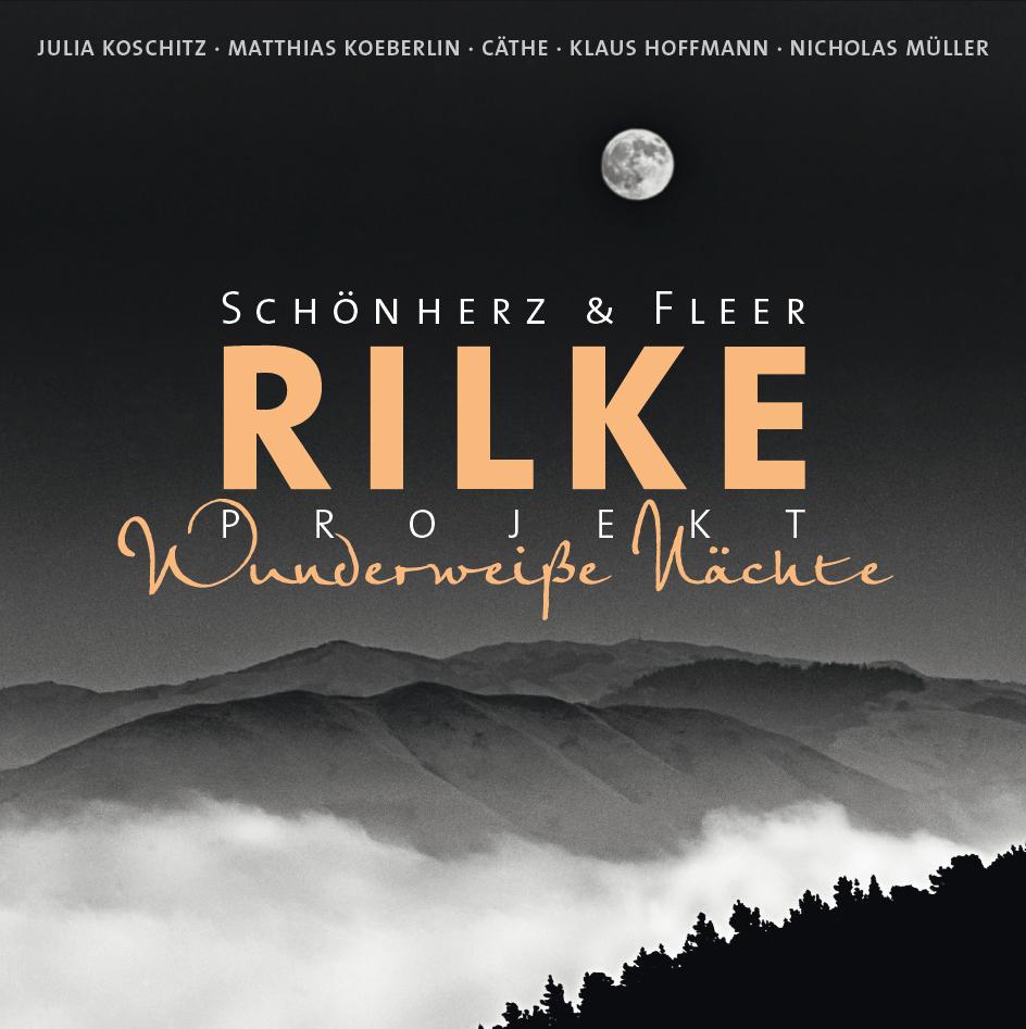 wunderweisse Nächte neues Meisterwerk Rilkeprojekt